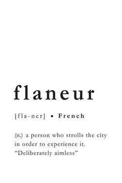 FLANEUR MEANING POSTER 8x11""