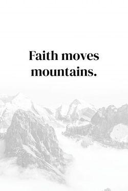 "FAITH MOVES MOUNTAINS POSTER 19x27"""