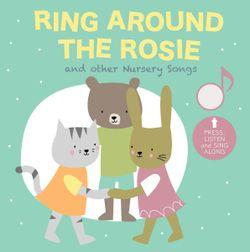 Ring Around the Rosie (Cali's Sound Interactive Book)